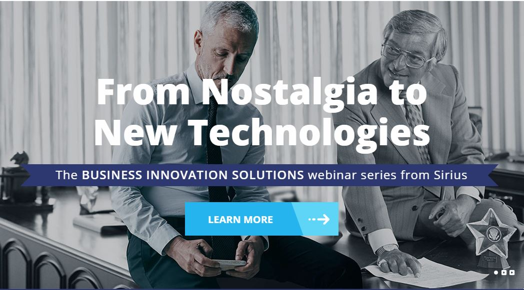 Sirius Business Innovations Solutions Webinar Series