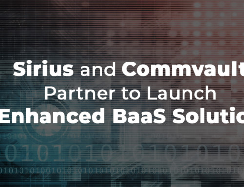 Sirius Teams with Commvault to Launch Enhanced BaaS Offering