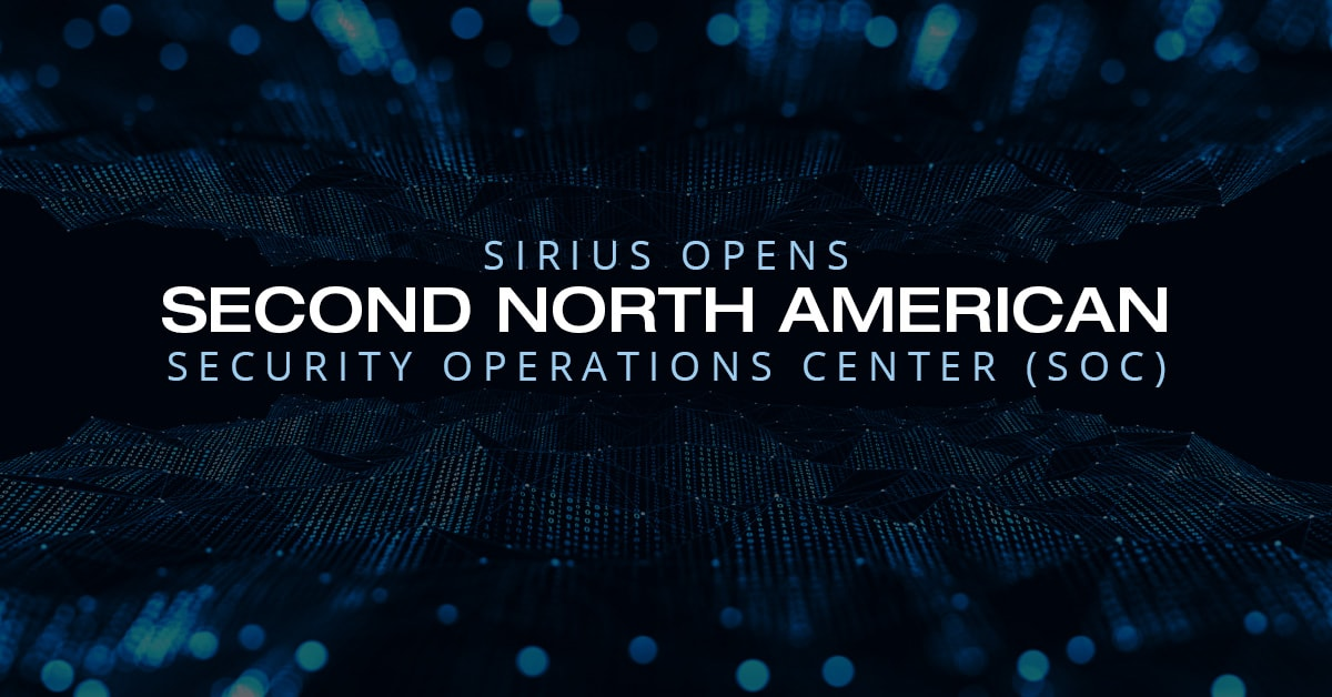 Sirius opens second north american security operations center graphic