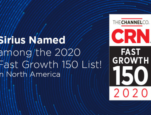 Sirius Ranks 91 on CRN's 2020 Fast Growth 150 List